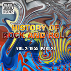History Of Rock And Roll, Vol. 2: 1955, Part 2