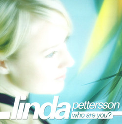 PETTERSON, Linda: Who Are You?