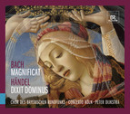 Bach: Magnificat - Handel: Dixit Dominus