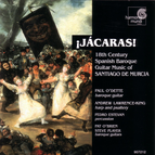 Jácaras! - 18th Century Spanish Baroque Guitar Music of Santiago de Murcia