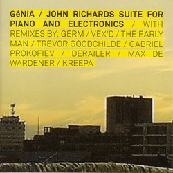 Richards, J.: Suite for Piano and Electronics with Remixes