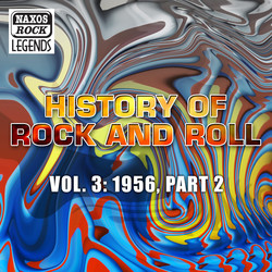 History Of Rock And Roll, Vol. 3: 1956, Part 2