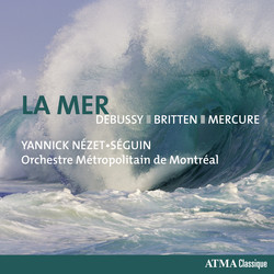 Debussy: La mer - Britten: 4 Sea Interludes - Mercure: Kaléidoscope