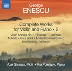 Enescu: Complete Works for Violin & Piano, Vol. 2