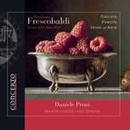 Frescobaldi: Toccate, partite, hinni, ed arie