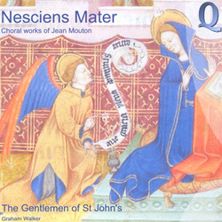 Nesciens Mater: Choral Works of Jean Mouton