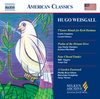 Weisgall: T'Kiatot / Psalm of the Distant Dove / A Garden Eastward