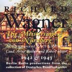 Wagner, R.: Meistersinger Von Nurnberg (Die) (Excerpts) [Opera] (1942, 1943)