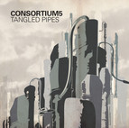 Consortium5: Tangled Pipes