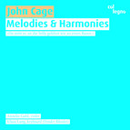 Cage: Melodies and Harmonies