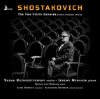 Shostakovich: The 2 Violin Sonatas & Rare Chamber Works