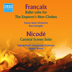 Francaix: The Emperor's New Clothes Suite - Nicode: Carnival Scenes (1954)
