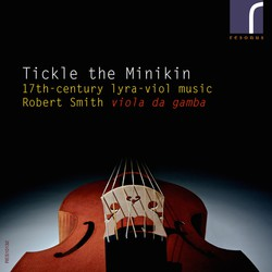 Tickle the Minkin: 17th-century lyra viol music