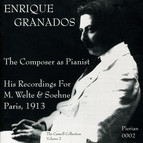 Granados: The Composer as Pianist (1913)
