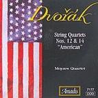 Dvorák: String Quartets Nos. 12, American & 14
