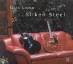 Lobo, Cris: Silken Steel