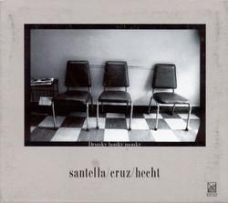Santella Cruz Hecht Jazz Trio: Drunky Honky Monky