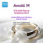 Arnold: 4 Scottish Dances - Symphony No. 3
