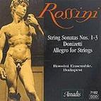 Rossini: String Sonatas Nos. 1-3