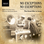No Exceptions, No Exemptions: Great War Songs