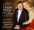 20th & 21st Century Organ Music for Two, Vol. 4