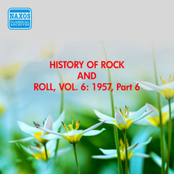 History Of Rock And Roll, Vol. 6: 1957, Part 6