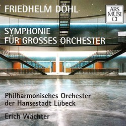 Dohl: Symphony for Large Orchestra