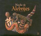 Angulo, E.: Noche De Alebrijes / Ibarra, F.: 5 Miniaturas / Ponce, M.M.: Petite Suite Dans Le Style Ancien / Lavista, M.: 3 Bagatelas