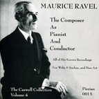 Ravel: The Composer As Pianist and Conductor (1913-1930)