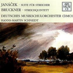Janácek: Suite fur Streicher - Bruckner: Streichquintett