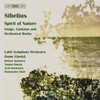Sibelius - Spirit of Nature. Songs, Cantatas and Orchestral Works