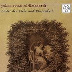 Reichardt: Lieder der Liebe und Einsamkeit