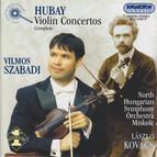 Hubay: Violin Concertos (Complete)