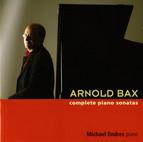 Arnold Bax: Complete Piano Sonatas