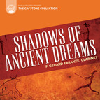 Capstone Collection: Shadows of Ancient Dreams