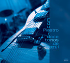 Eduardo Piastro Jazz Quartet: 12 Tones of Blue