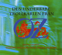 Olsson / Nilsson: Den underbare Trollkarlen fran Oz