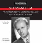 Set Svanholm Sings Schubert, Brahms & Wagner