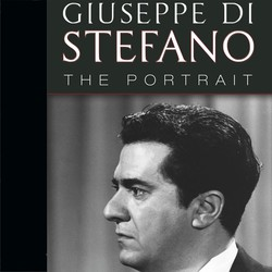 Giuseppe Di Stefano: The Portrait (1944-1974)
