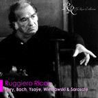 Violin Recital: Ricci, Ruggiero - Flury, U.J. / Bach, J.S. / Ysaye, E. / Wieniawski, H. / Sarasate, P.