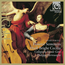 Purcell: Funeral Sentences & Hail! Bright Cecilia