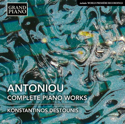 Antoniou: Complete Piano Works