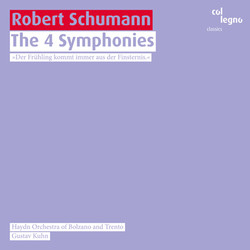 Schumann: The 4 Symponies
