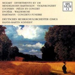 Mozart, Mendelssohn, Couperin, Dvorak & Hartmann