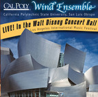 California Polytechnic State University Wind Ensemble Live! In the Walt Disney Concert Hall