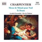 Charpentier, M.-A.: Messe de Minuit pour Noel / Te Deum