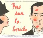 Yvain, M.: Pas Sur La Bouche [Operetta]