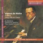 Vianna da Motta: Symphony a Patria - Dona Ines de Castro Overture