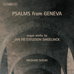 Sweelinck - Psalms from Geneva