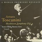 Beethoven, L. Van.: Symphony No. 9 (Teatro Colon, Toscanini) (1941)